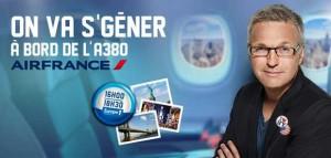 Enregistrement d'on va se gêner en direct d'un A380