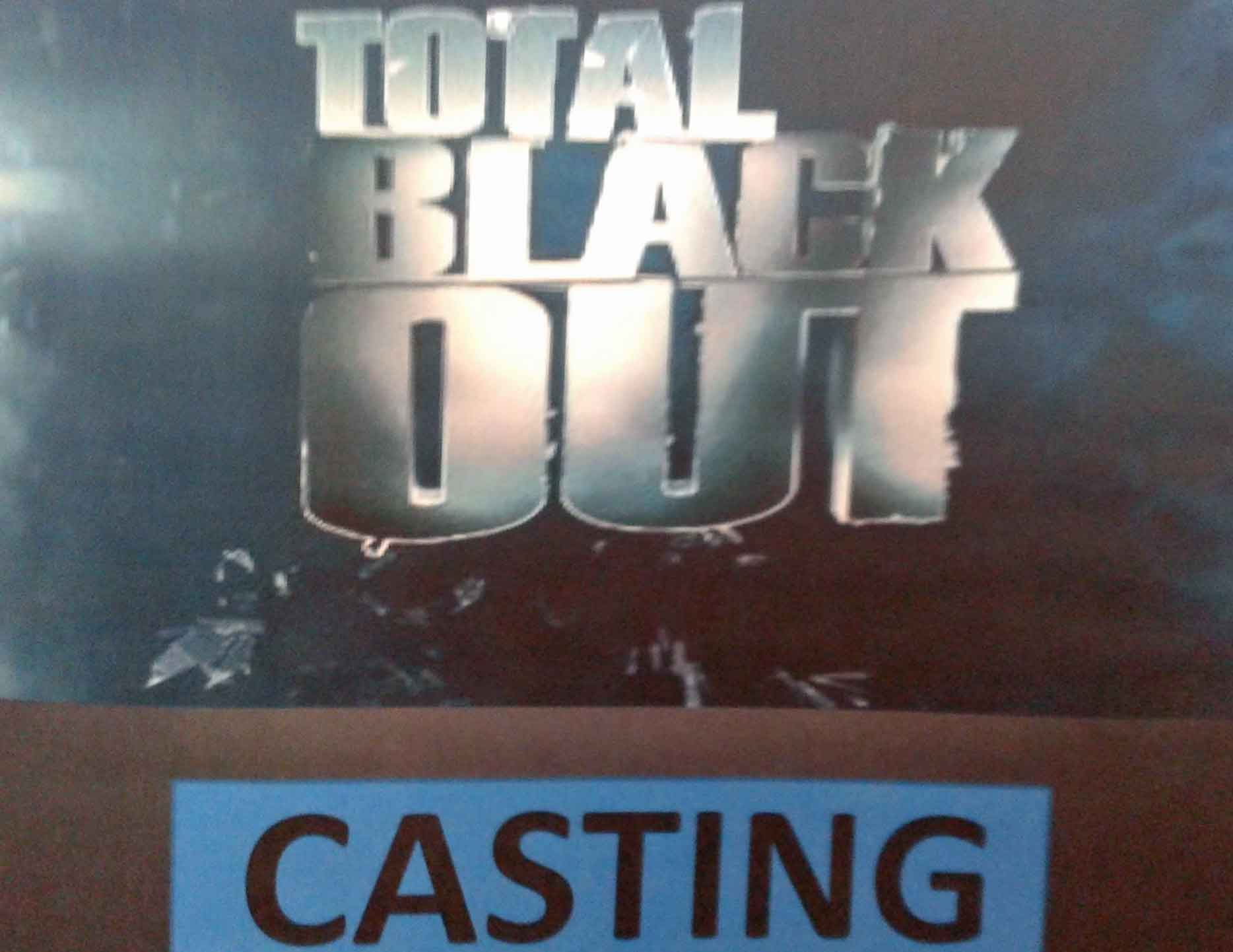 Casting Total Black Out