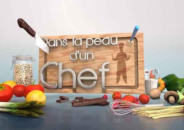 'Dans la Peau d'un Chef'