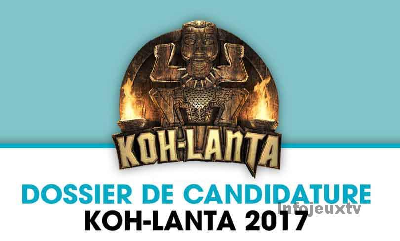 Dossier de Candidature Koh Lanta 2017