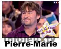 Pierre-Marie 12 coups de midi