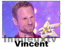 Vincent 12 coups de midi
