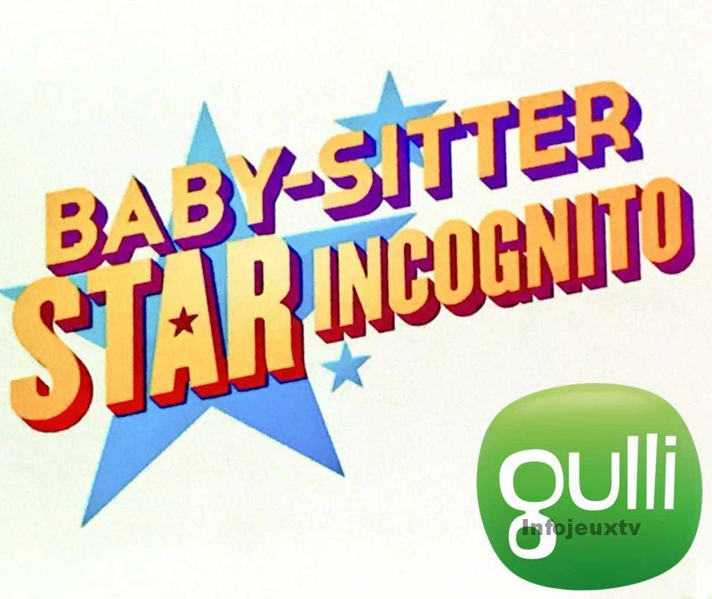 Piégez Vos Enfants Casting Baby Sitter Star Incognito
