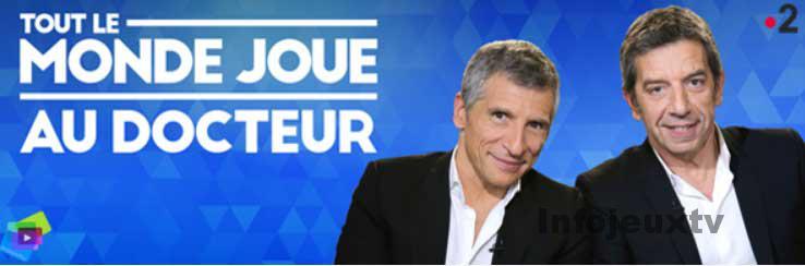 Tout le monde joue au docteur France 2 Michel Cymes et Nagui
