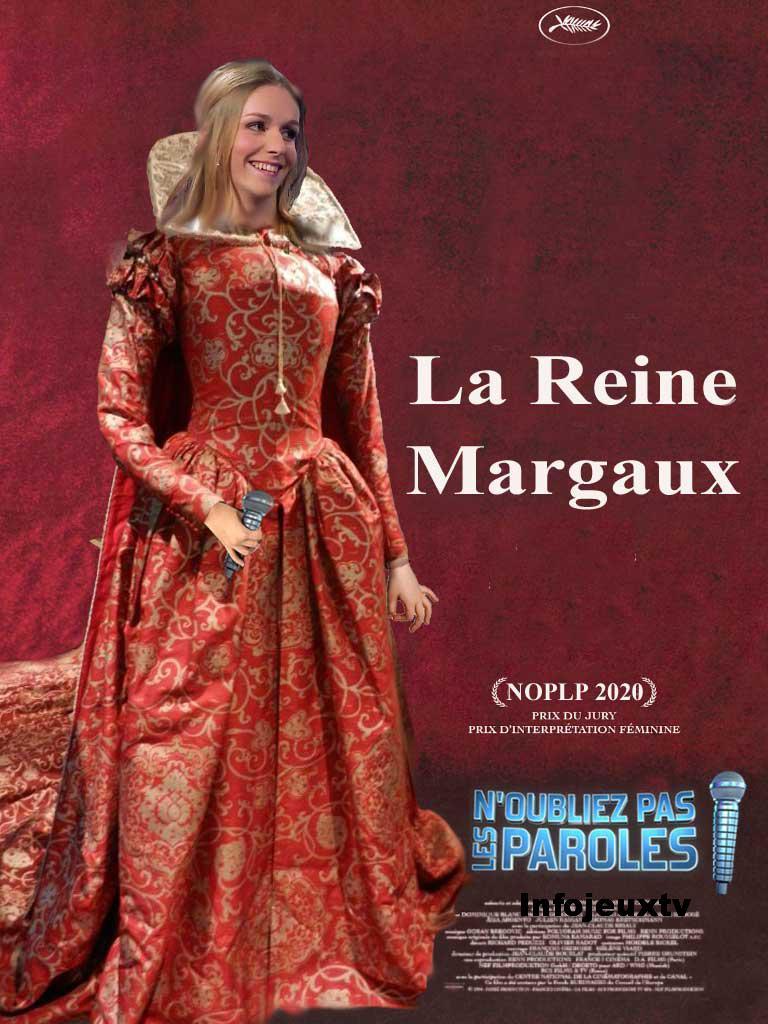 La reine Margaux noplp façon affiche cinéma